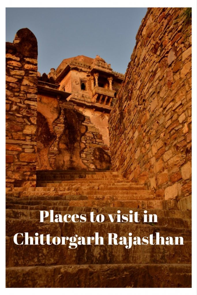Places to visit in Chittorgarh, Chittorgarh Rajasthan