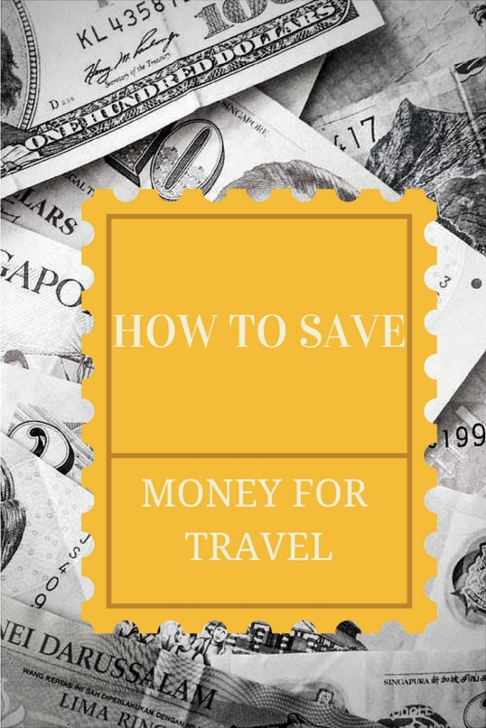 How to save money for travel ? Money saving tips